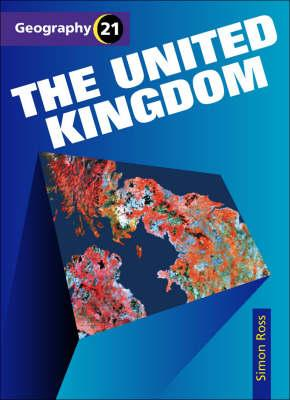 Geography 21 (1) - The United Kingdom - Simon Ross