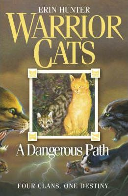 A Dangerous Path (Warrior Cats