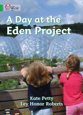 A Day At The Eden Project - Catherine Petty
