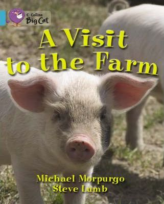 A Visit To The Farm - Michael Morpurgo