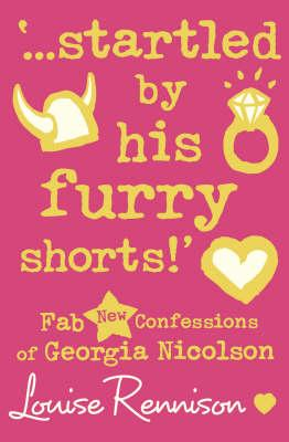 `...startled by his furry shorts!' (Confessions of Georgia Nicolson