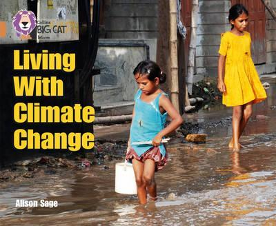 Living With Climate Change - Alison Sage