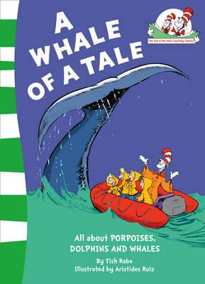 A Whale of a Tale! (The Cat in the Hat's Learning Library