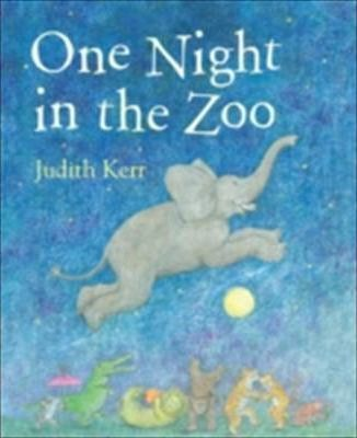One Night In The Zoo - Judith Kerr