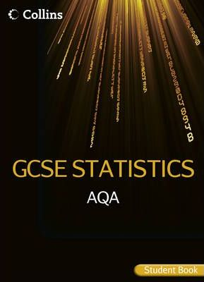 Collins GCSE Statistics - AQA GCSE Statistics Student Book - Anne Busby