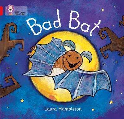 Bad Bat - Laura Hambleton