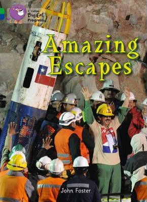 Amazing Escapes: Band 05 Green/Band 16 Sapphire - John Foster