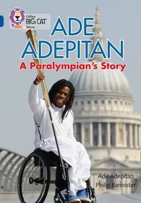 Ade Adepitan: Paralympian's Story - Ade Adepitan