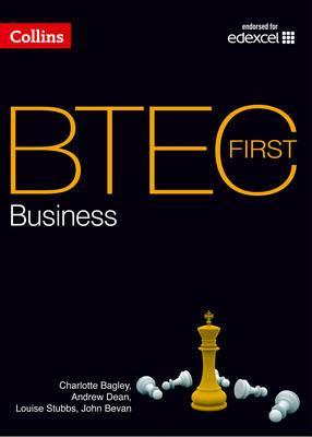 BTEC First Business 2012 - BTEC First Business: Student Book - Charlotte Bagley