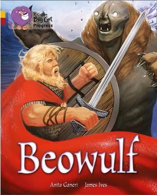 Beowulf: Band 09 Gold/Band 14 Ruby - Anita Ganeri