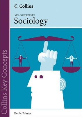 Collins Key Concepts - Sociology - Emily Painter