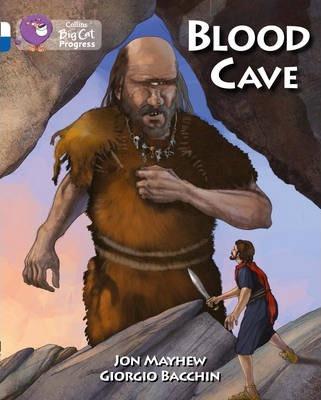 Blood Cave: Band 10 White/Band 16 Sapphire - Jon Mayhew