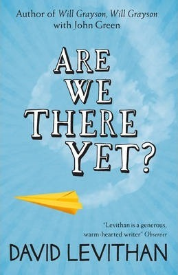 Are We There Yet? - David Levithan