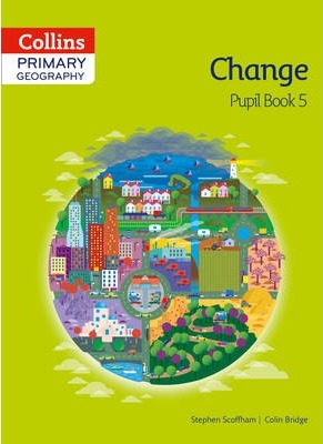 Collins Primary Geography Pupil Book 5 (Primary Geography) - Stephen Scoffham