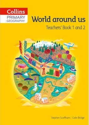 Collins Primary Geography Teacher's Book 1 & 2 (Primary Geography) - Stephen Scoffham