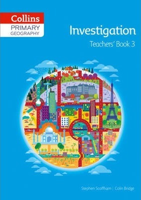 Collins Primary Geography Teacher's Book 3 (Primary Geography) - Stephen Scoffham