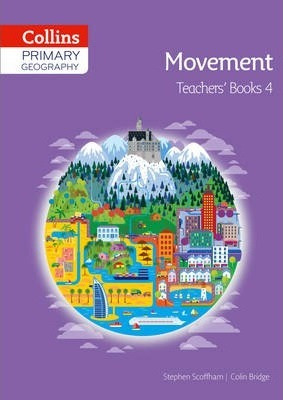 Collins Primary Geography Teacher's Book 4 (Primary Geography) - Stephen Scoffham