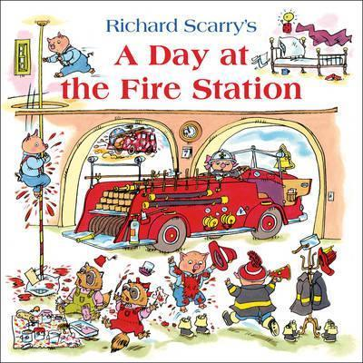 A Day at the Fire Station - Richard Scarry