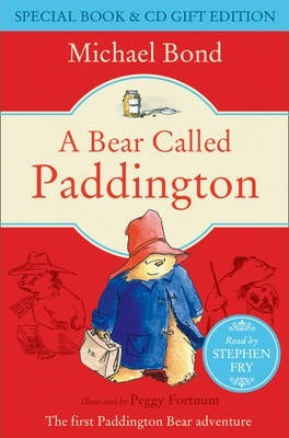 A Bear Called Paddington - Michael Bond