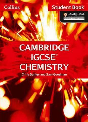 Cambridge IGCSE (TM) Chemistry Student's Book (Collins Cambridge IGCSE (TM)) - Chris Sunley