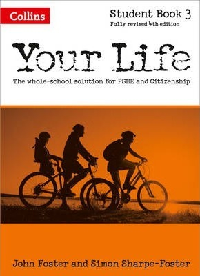Your Life - Student Book 3 - John Foster