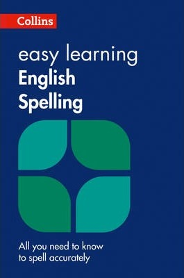 Easy Learning English Spelling (Collins Easy Learning English) - Ian Brookes