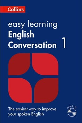 Easy Learning English Conversation: Book 1 (Collins Easy Learning English) - Collins Dictionaries