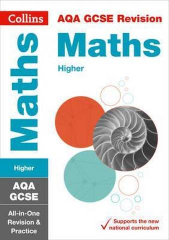 AQA GCSE 9-1 Maths Higher All-in-One Revision and Practice (Collins GCSE 9-1 Revision) - Collins GCSE