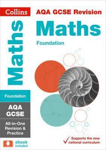 AQA GCSE 9-1 Maths Foundation All-in-One Revision and Practice (Collins GCSE 9-1 Revision) - Collins GCSE