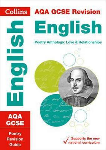 AQA GCSE 9-1 Poetry Anthology: Love and Relationships Revision Guide (Collins GCSE 9-1 Revision) - Collins GCSE