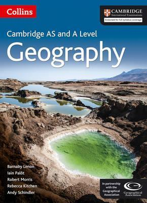 Collins Cambridge AS & A Level - Cambridge International AS & A Level Geography Student's Book - Barnaby J. Lenon