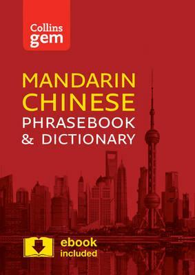 Collins Mandarin Chinese Phrasebook and Dictionary Gem Edition: Essential phrases and words in a mini