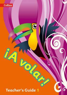 A volar Teacher's Guide Level 1: Primary Spanish for the Caribbean - Katie Foufouti