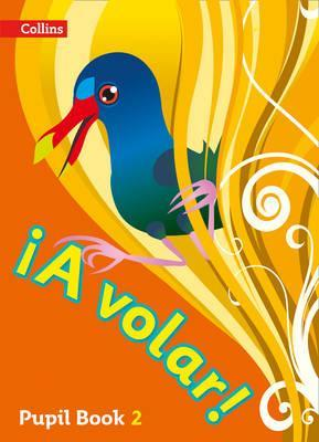 A volar Pupil Book Level 2: Primary Spanish for the Caribbean - Chimene Moonsammy