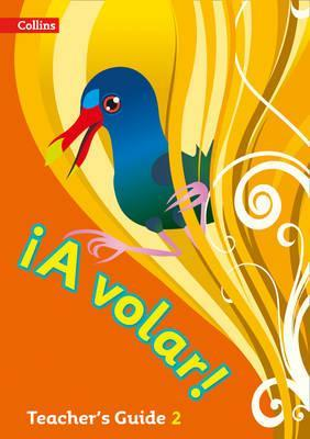 A volar Teacher's Guide Level 2: Primary Spanish for the Caribbean - Katie Foufouti