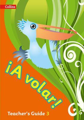 A volar Teacher's Guide Level 3: Primary Spanish for the Caribbean - Katie Foufouti