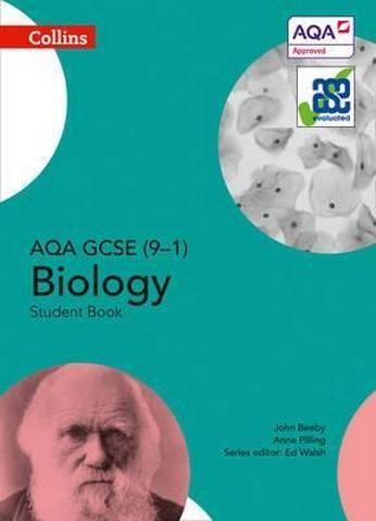 AQA GCSE Biology 9-1 Student Book (GCSE Science 9-1) - Anne Pilling