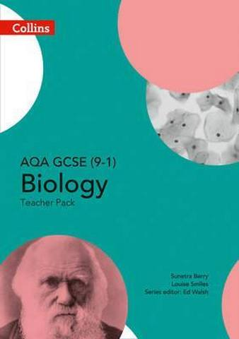 AQA GCSE Biology 9-1 Teacher Pack (GCSE Science 9-1) - Ed Walsh