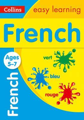French Ages 5-7: New edition (Collins Easy Learning KS1) - Collins Easy Learning