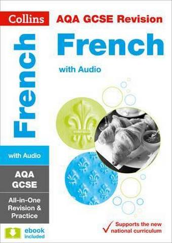 AQA GCSE 9-1 French All-in-One Revision and Practice (Collins GCSE 9-1 Revision) - Collins GCSE