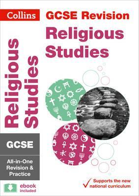 GCSE 9-1 Religious Studies All-in-One Revision and Practice (Collins GCSE 9-1 Revision) - Collins GCSE