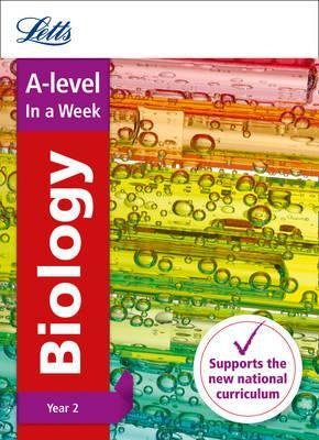 Letts A-level Revision Success - A-level Biology Year 2 In a Week - Letts A-Level