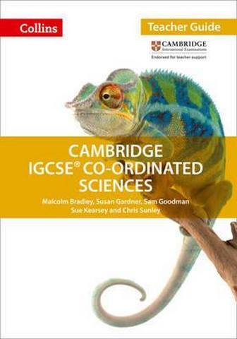 Cambridge IGCSE (TM) Co-ordinated Sciences Teacher Guide (Collins Cambridge IGCSE (TM)) - Malcolm Bradley