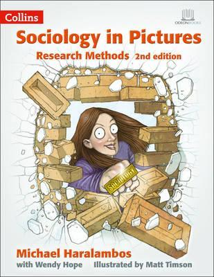 Sociology in Pictures - Research Methods 2nd Edition - Michael Haralambos