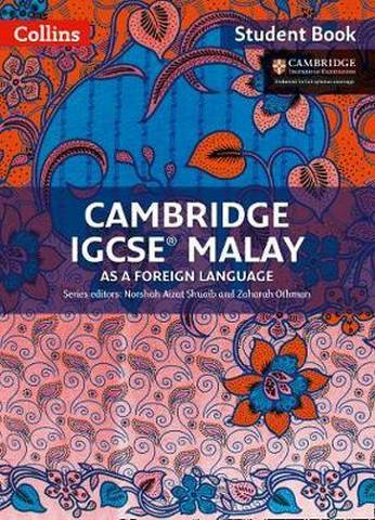 Cambridge IGCSE (TM) Malay Student's Book (Collins Cambridge IGCSE (TM)) - Norshah Aizat Shuaib