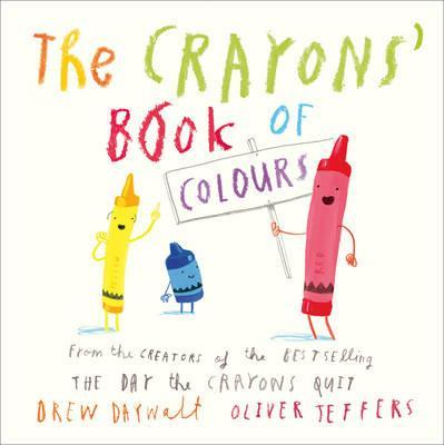 The Crayons' Book of Colours - Drew Daywalt