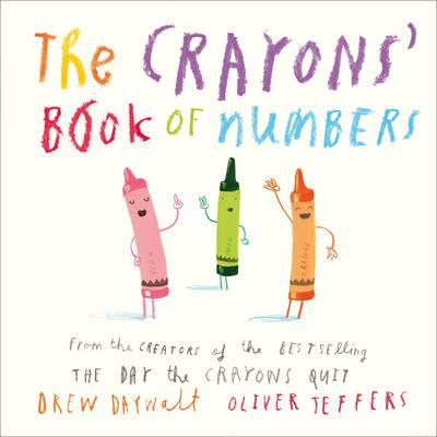 The Crayons' Book of Numbers - Drew Daywalt