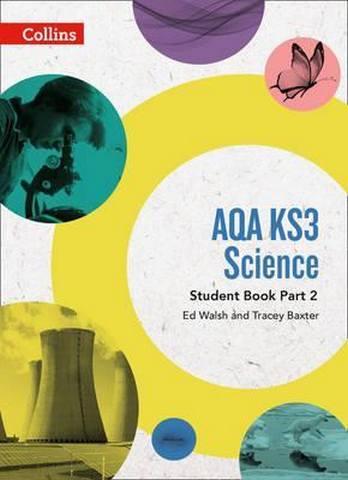 AQA KS3 Science Student Book Part 2 (AQA KS3 Science) - Ed Walsh