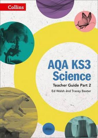 AQA KS3 Science Teacher Guide Part 2 (AQA KS3 Science) - Ed Walsh