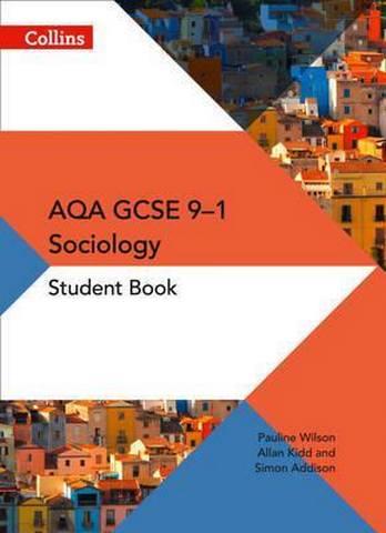 AQA GCSE 9-1 Sociology Student Book (AQA GCSE (9-1) Sociology) - Pauline Wilson